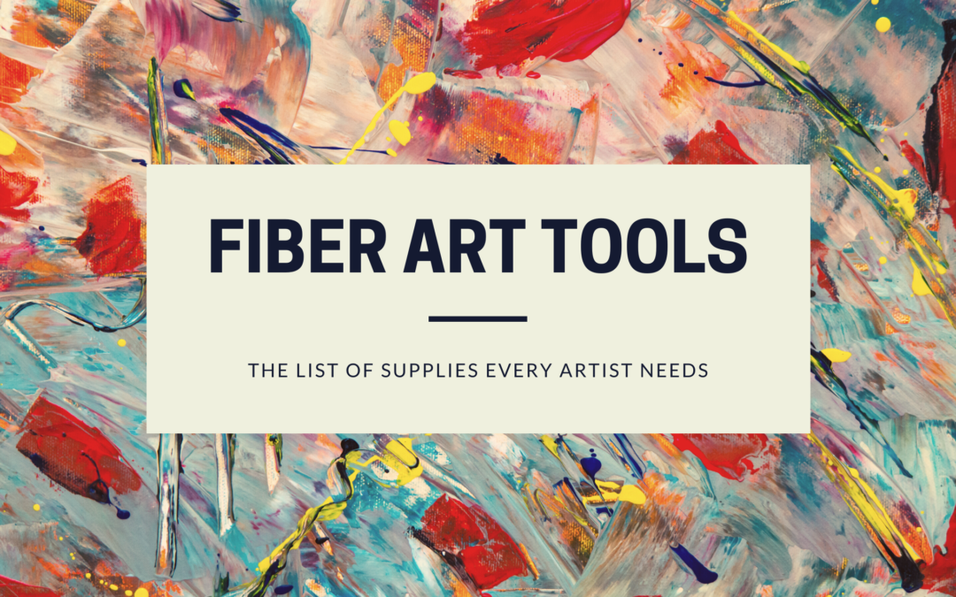 What fiber arts tools do I need?