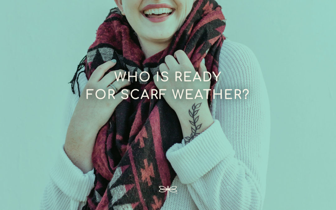 Ready for Scarf Weather?